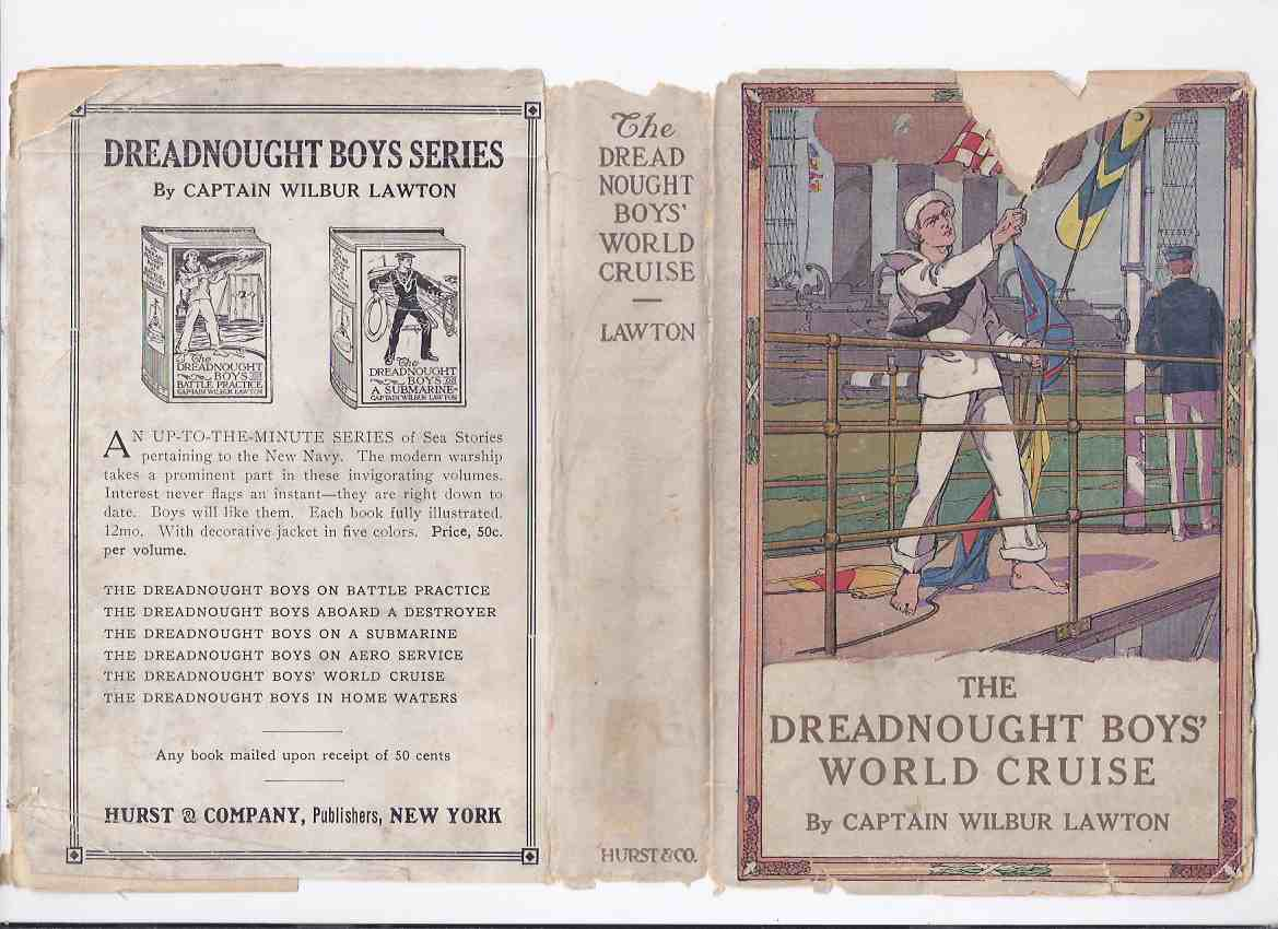 Image for The Dreadnought Boys' World Cruise -by Captain Wilbur Lawton (in dustjacket)( Boys / Boy's )