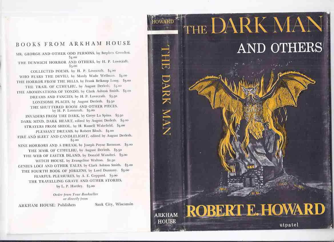 Image for ARKHAM HOUSE: The Dark Man and Others -by Robert E Howard (inc.Pigeons from Hell; Gods of Bal-Sagoth; People of the Dark; Children of the Night; Dead Remember; Garden of Fear; Dig Me No Grave, etc )