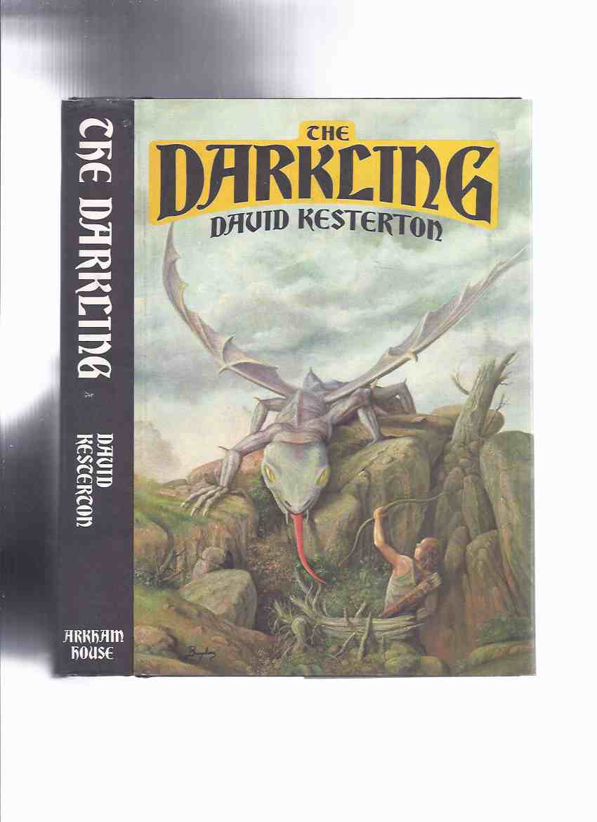 Image for ARKHAM HOUSE: The Darkling -by David Kesterton -a Signed Copy