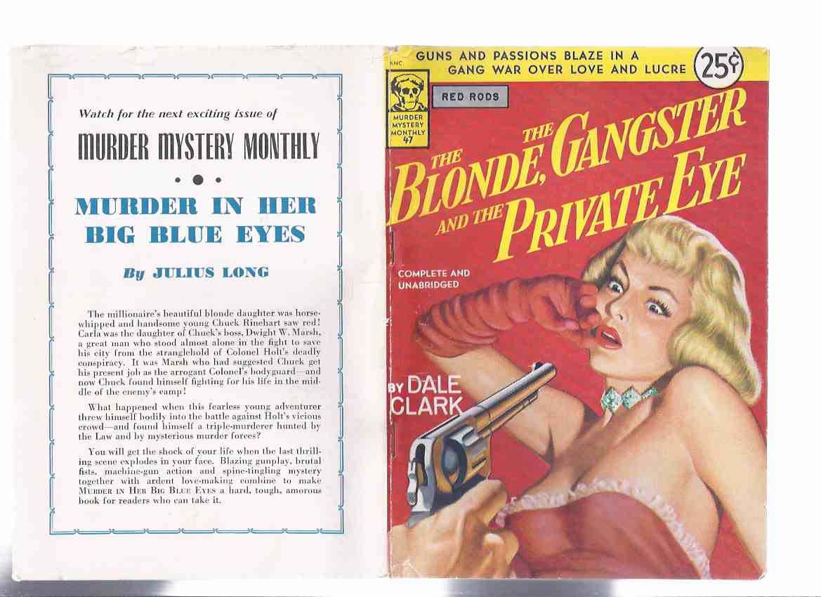 Image for The Blonde, The Gangster and the Private Eye -by Dale Clark / Avon Murder Mystery Monthly # 47 (aka Red Rods )