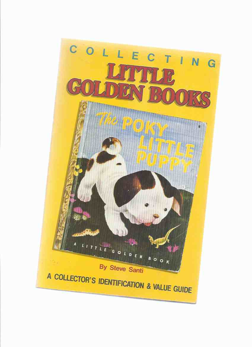 Image for Collecting Little Golden Books: A Collector's Identification & Value Guide ( Bibliography reference / Price Guide )( The Poky Little Puppy Cover Art )