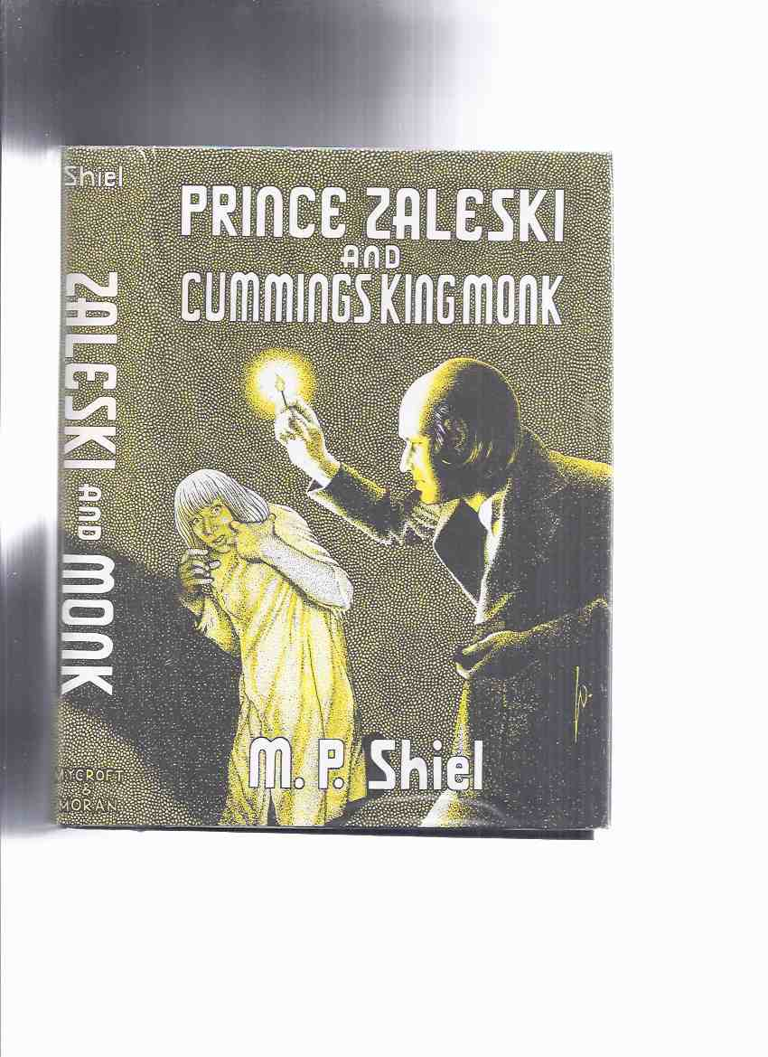 Image for Mycroft and Moran - Arkham House: Prince Zaleski and Cummings King Monk (PZ= Race of Orven; Stone of the Edmundsbury Monks; The S S; Return of PZ ---MONK = He Meddles With Women; He Defines Greatness of Mind; He Wakes an Echo [taken from Pale Ape ])