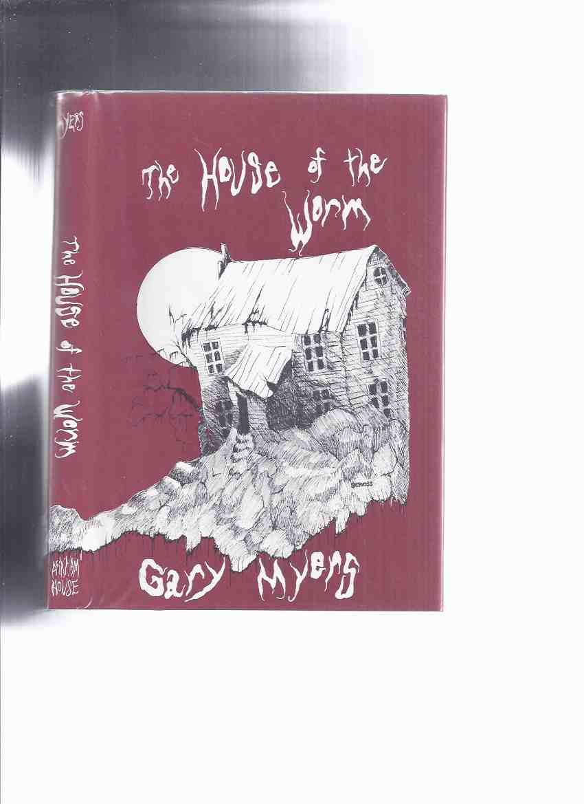 Image for ARKHAM HOUSE:  The House of the Worm -by Gary Myers --a Signed Copy ( 10 Tales of the Cthulhu Mythos )