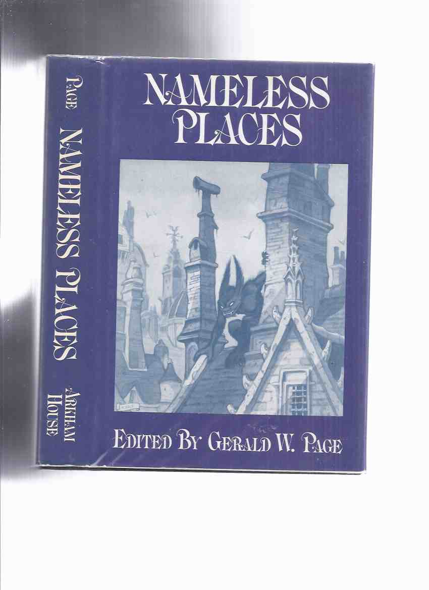 Image for ARKHAM HOUSE: Nameless Places -by Gerald W Page (signed)(inc. Night of the Unicorn; Real Road to the Church; Gods of Earth; what Dark God; Last Hand; Awakening; Christmas Present; Lifeguard,  etc)
