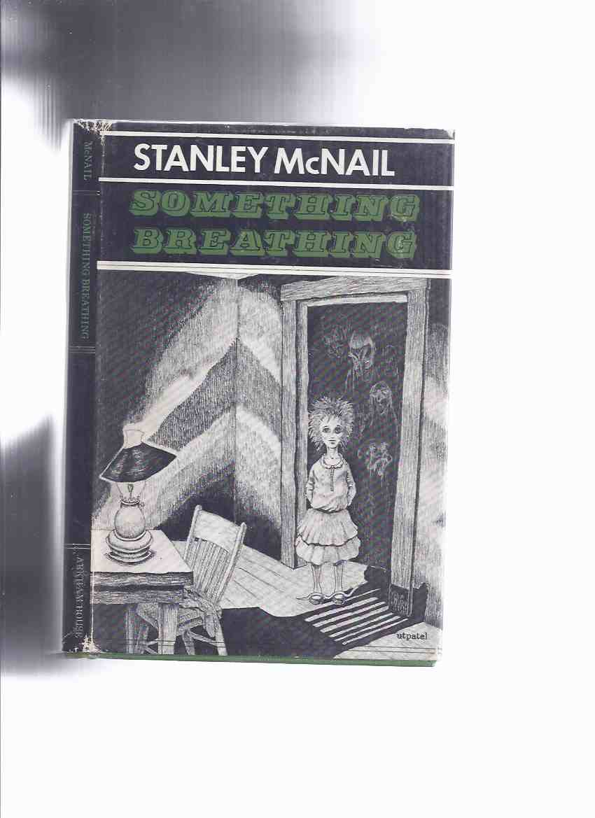 Image for ARKHAM HOUSE: Something Breathing -by Stanley McNail ( Poems / Poetry ))