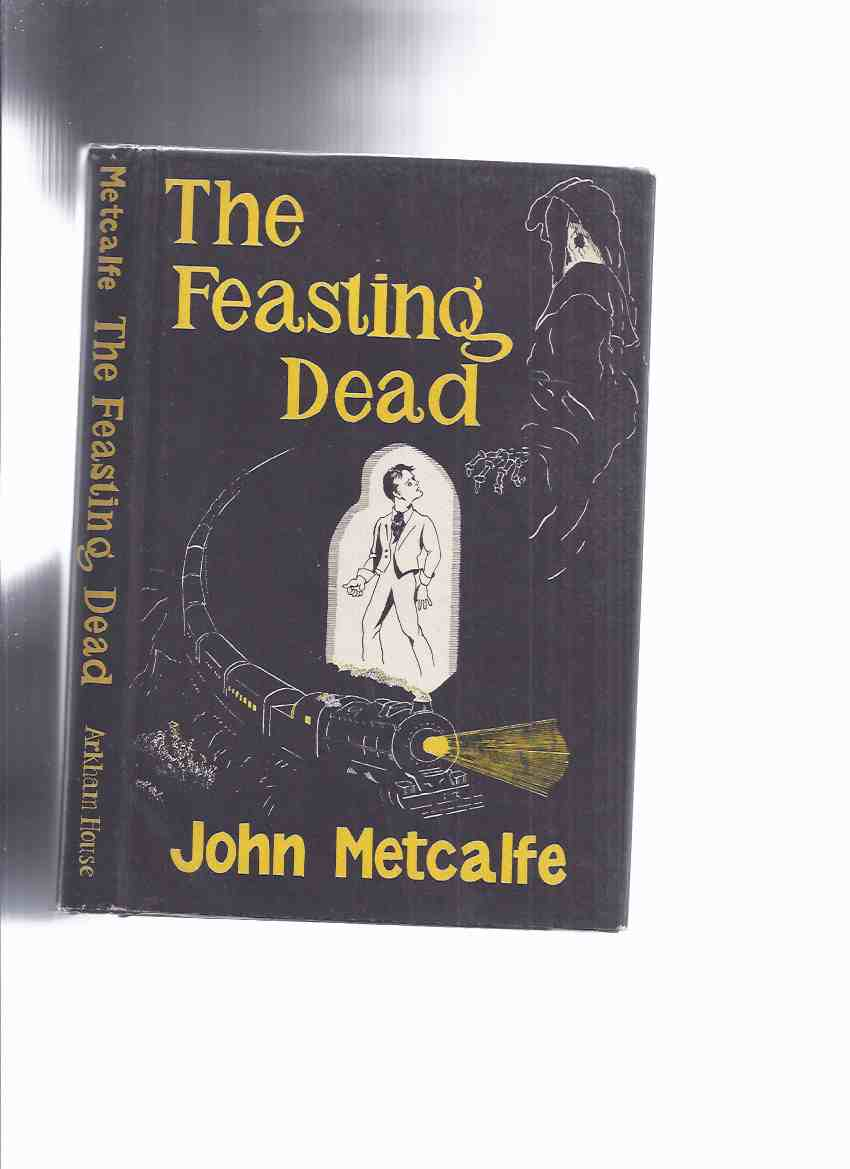 Image for ARKHAM HOUSE: The Feasting Dead -by John Metcalfe