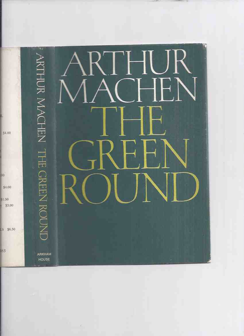 Image for ARKHAM HOUSE: The Green Round -by Arthur Machen