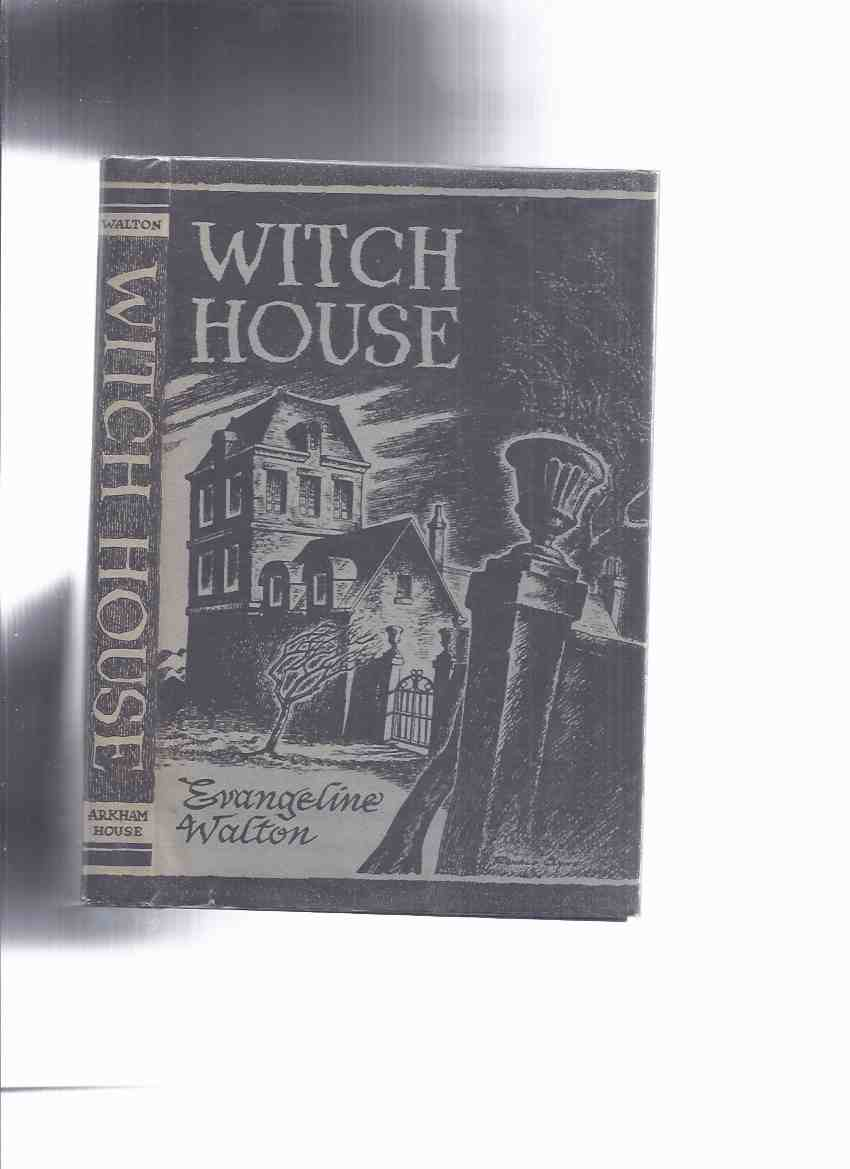 Image for ARKHAM HOUSE: Witch House -by Evangeline Walton -a Signed Copy