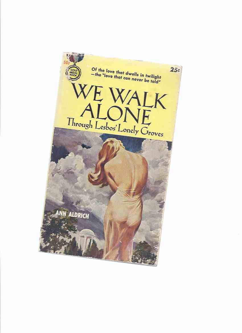 Image for We Walk Alone Through Lesbos' Lonely Groves -by Ann Aldrich --a Signed Copy