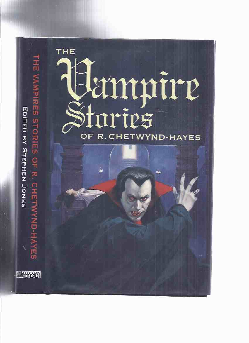 Image for FEDOGAN & BREMER; The Vampire Stories of R Chetwynd-Hayes (inc. Looking for Something to Suck; Keep the Gaslight Burning; The Werewolf and the Vampire; My Mother Married a Vampire, etc)( VampireS )