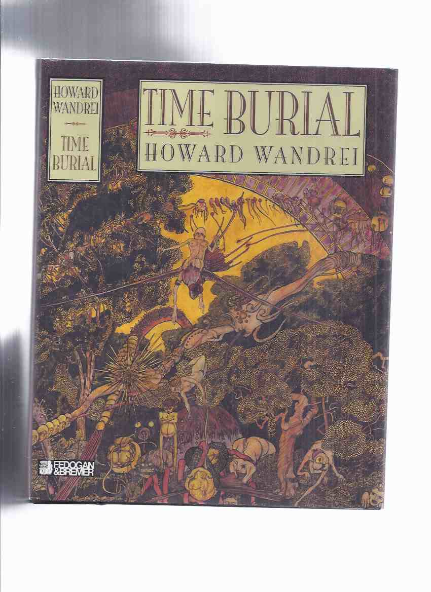 Image for FEDOGAN & BREMER: Time Burial: The Collected Fantasy Tales of Howard Wandrei (volume i), Volume II (inc., etc )