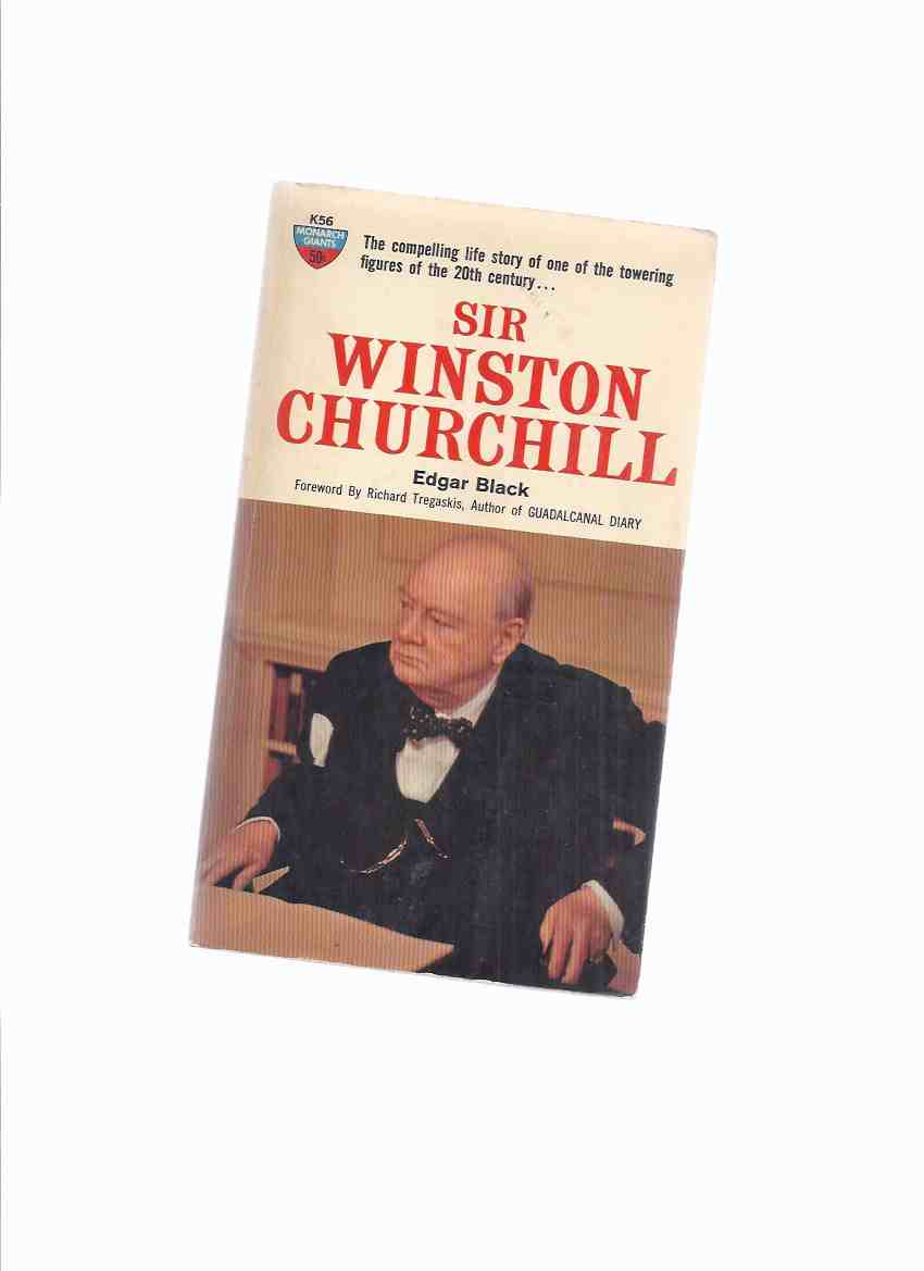 Image for Sir Winston Churchill -The Compelling life Story of One of the Towering Figures of the 20th Century ( Signed By Robert Silverberg )