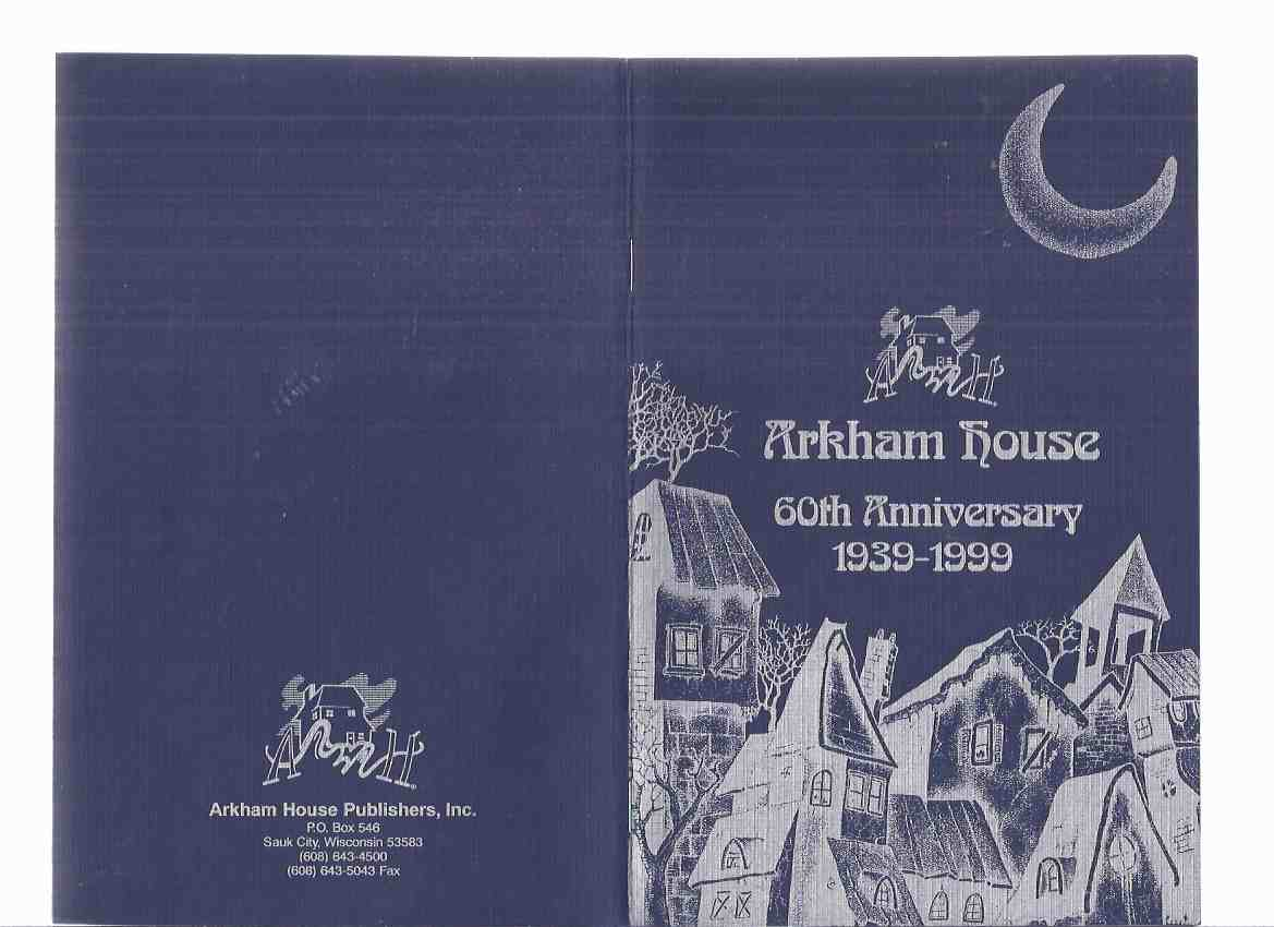 Image for ARKHAM HOUSE Ephemera: Arkham House 60th Anniversary 1939 - 1999 ( Stock List / Catalog / Catalogue )