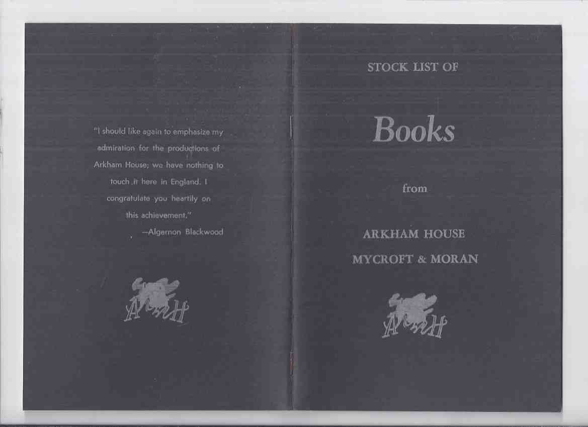Image for ( MAYS # 53  / HERRON # 90 ---with (letter titled) To OUR PATRONS -MAYS # 54, HERRON #  91 ) --with original mailing envelope: ARKHAM HOUSE Ephemera:  Stock List of Books from Arkham House Mycroft & Moran ( Stock List /  Catalog / Catalogue )