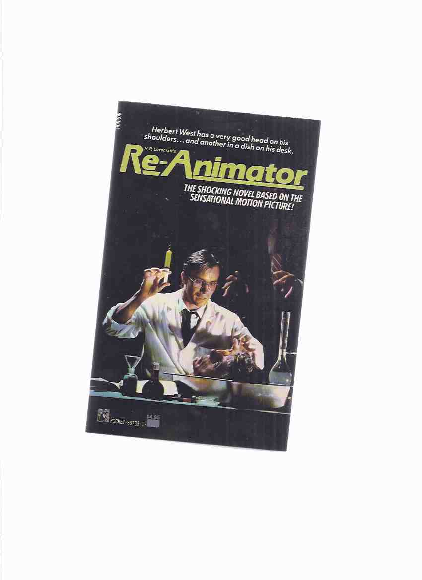 Image for H P LOVECRAFT's Re-Animator --- Movie Tie-In Edition Based on Herbert West Reanimator, By H P Lovecraft