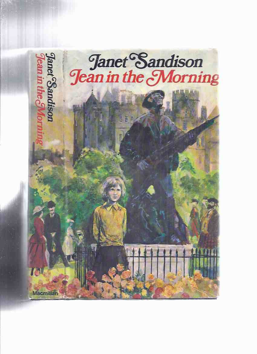 "Image for Jean in the Morning  ---a Jean Robertson Story ---part 1 of the 4 Book Sequence "" An Apology for the Life of Jean Robertson ""   ---signed as Janet Sandison and as Jane Duncan"