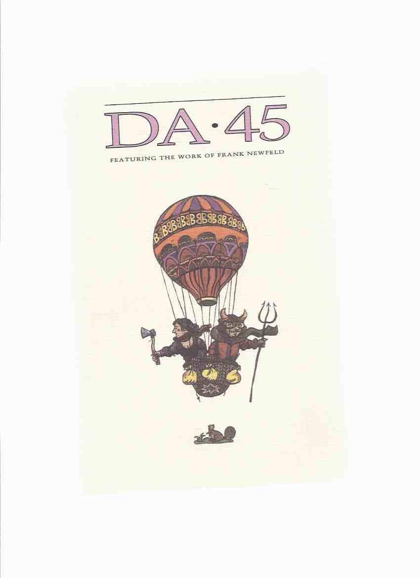 Image for DA ( The Devil's Artisan ), A Journal of the Printing Arts, Issue 45, Fall / Winter 1999 -  Featuring the Work of Frank Newfeld (includes the 'Satan' Insert By FN )