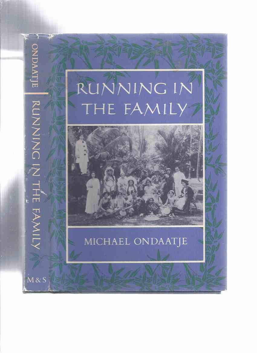 Image for Running in the Family ---by Michael Ondaatje  (the 1st Canadian Edition )