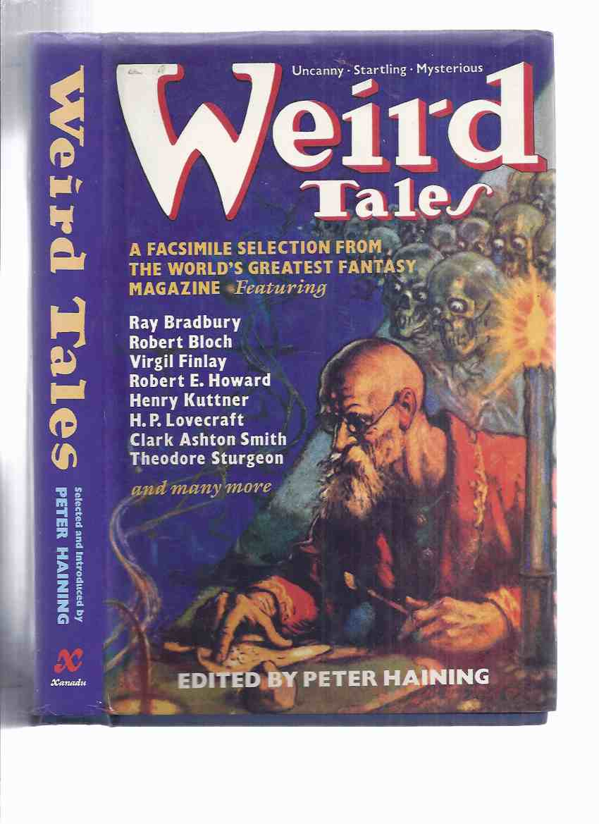 Image for WEIRD TALES: A Facsimile of the World's Most Famous Fantasy Magazine (pulp stories inc. Black Hound of Death; Beyond Wall of Sleep; Garden of Adompha; Passing of a God; Phantom Slayer; Roman Remains; Little Red Owl; Ooze, etc)