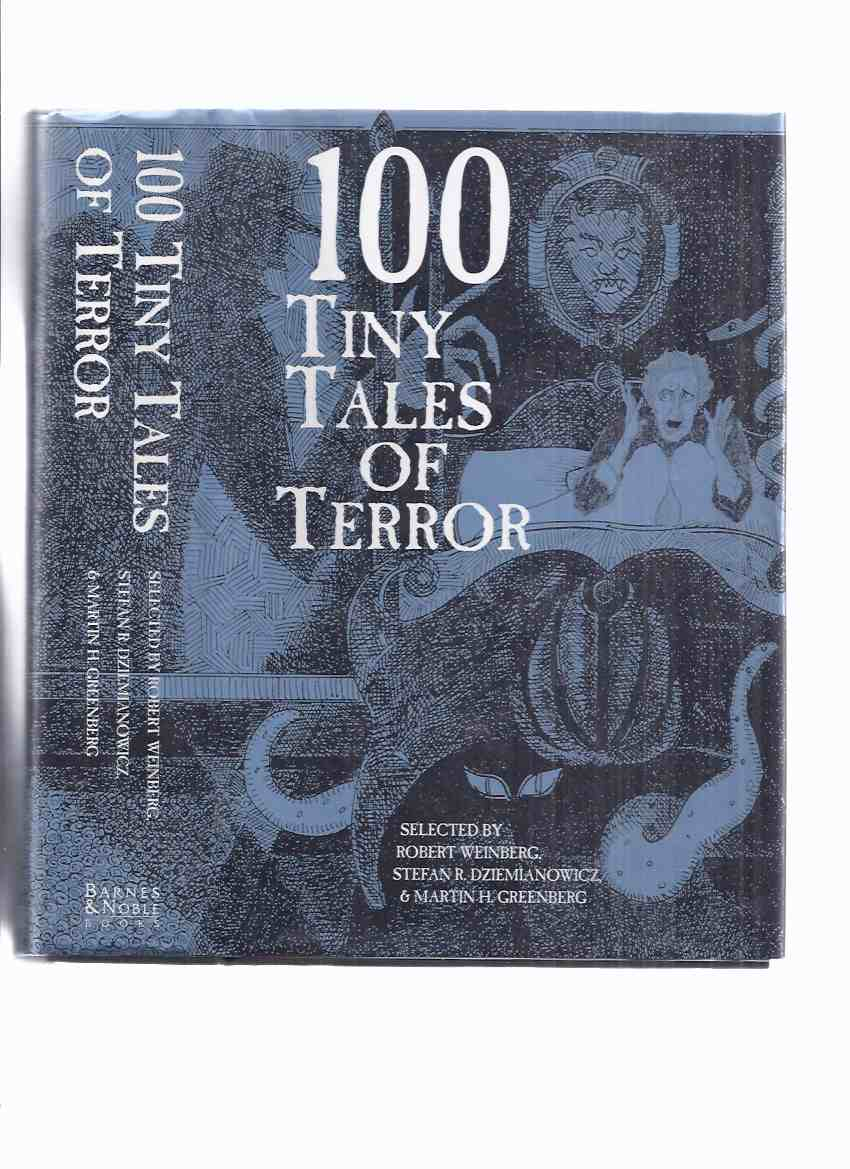 Image for 100 Tiny Tales of Terror (includes: Desert Lich; Everlasting Club; Greater Festival of Masks; Mr. Lupescu; Queer Cicerone; Rag Thing; Tapestry Gate; Three Marked Pennies; Tom Toothacre's Ghost Story; A Wedding Chest, etc)