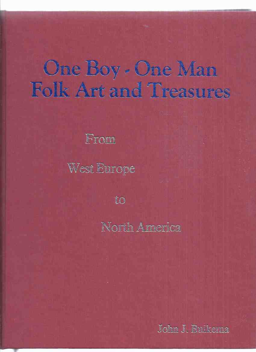 "Image for One Boy - One Man / Folk Art and Treasures 1944 - 2009  ""A Sixty-Five Year Project "" / From West Europe to North America (The Netherlands / Burlington - Beamsville Ontario, Canada )"