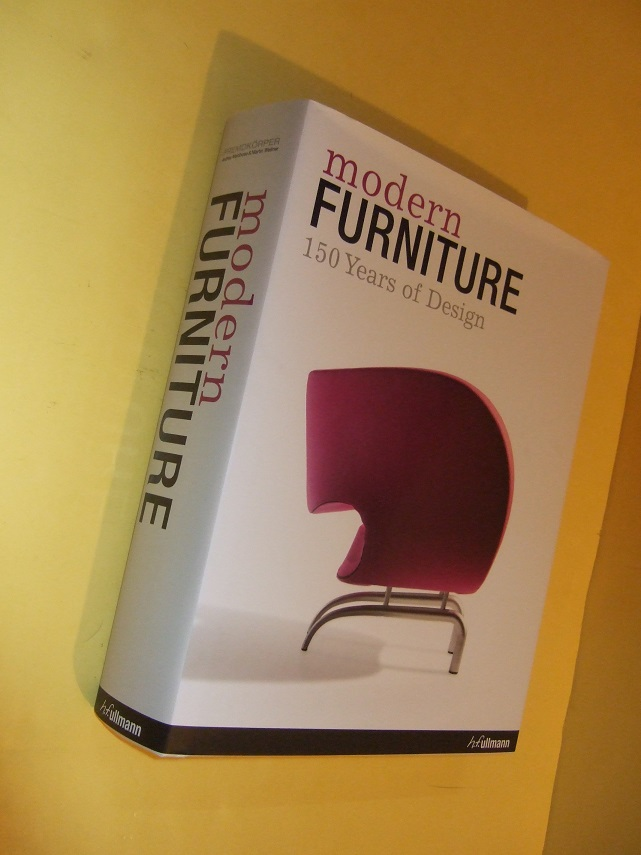Image for Modern Furniture 150 years of Design / Meubles Modernes 150and De Design / Moderne Mobel 150 Jahre Design ( One Hundred Fifty Years of Furniture History / Designers / English - French - German Language Edition )