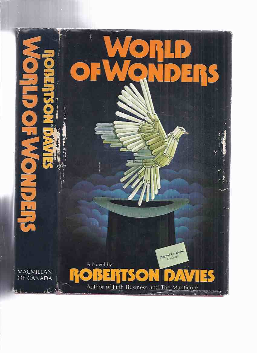Image for World of Wonders --- Book 3 of the Deptford Trilogy -by Robertson Davies -a Signed Copy ( Sequel to Fifth Business and The Manticore )