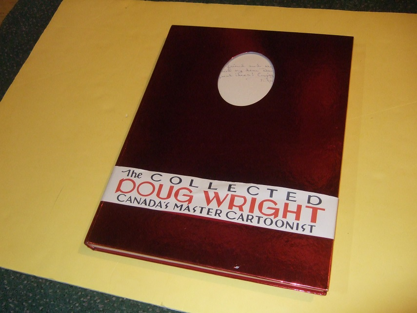 Image for The Collected Doug Wright: Canada's Master Cartoonist - 1949 - 1962 ( Volume 1 - Signed and Inscribed By Phyllis Wright )( Doug Wright's Family / Nipper related)