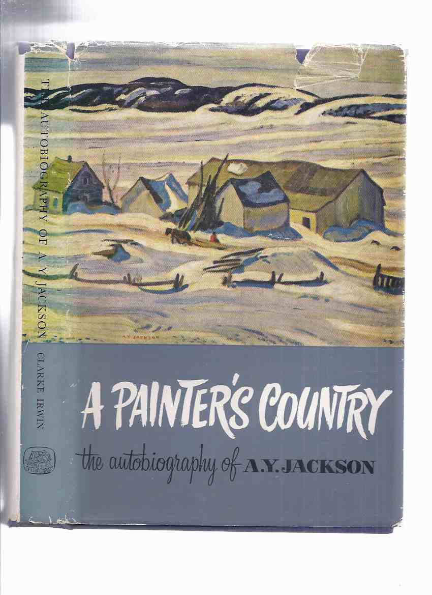 Image for A Painter's Country:  The Autobiography of A Y Jackson ( Group of Seven Related / Canadian Art / Artist / Biography )