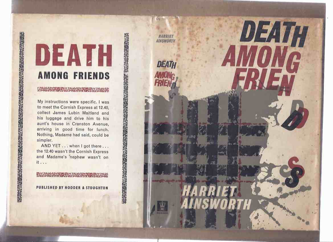 Image for Death Among Friends ---by Elizabeth Cadell / Harriet Ainsworth