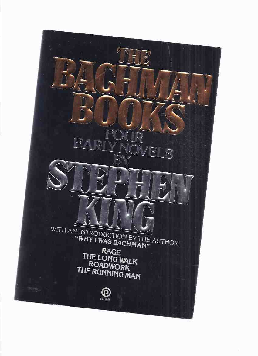 "Image for OMNIBUS EDITION (Collects the FIRST 4 Bachman Titles ):  The Bachman Books:  Four Early Novels:  Rage; The Long Walk; Roadwork; The Running Man -with a new Introduction By King ""Why I was Bachman "" -by Stephen King"