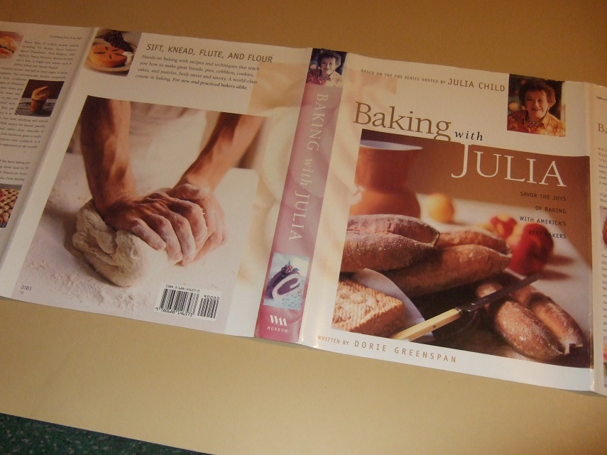 Image for Baking with Julia: Savor the Joys of Baking with America's Best Bakers -Based on the PBS Series Hosted By Julia Child -Signed ( Cook Book / Cookbook / Recipes )