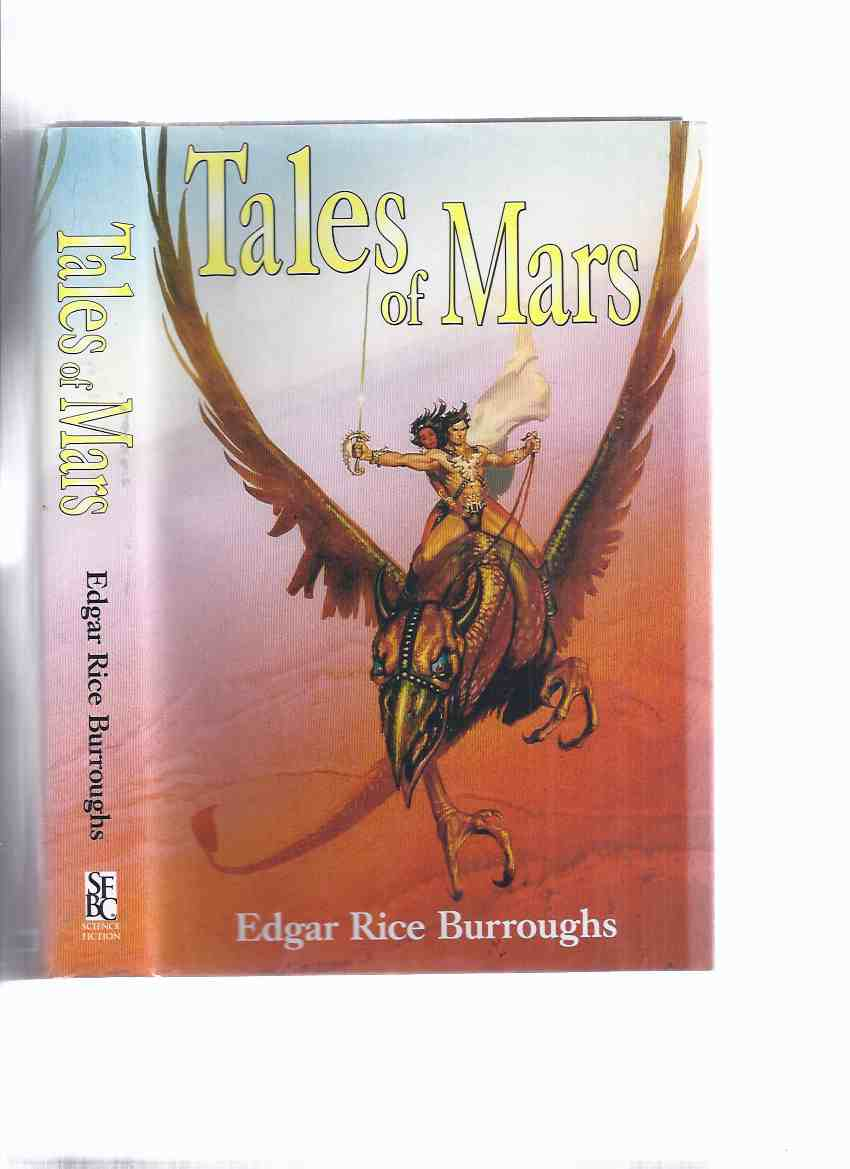 Image for Tales of Mars -by Edgar Rice Burroughs (omnibus with Llana of Gathol; John Carter of Mars [ which comprises : JC and the Giant of Mars and Skeleton Men of Jupiter ])( Barsoom / Martian Series )