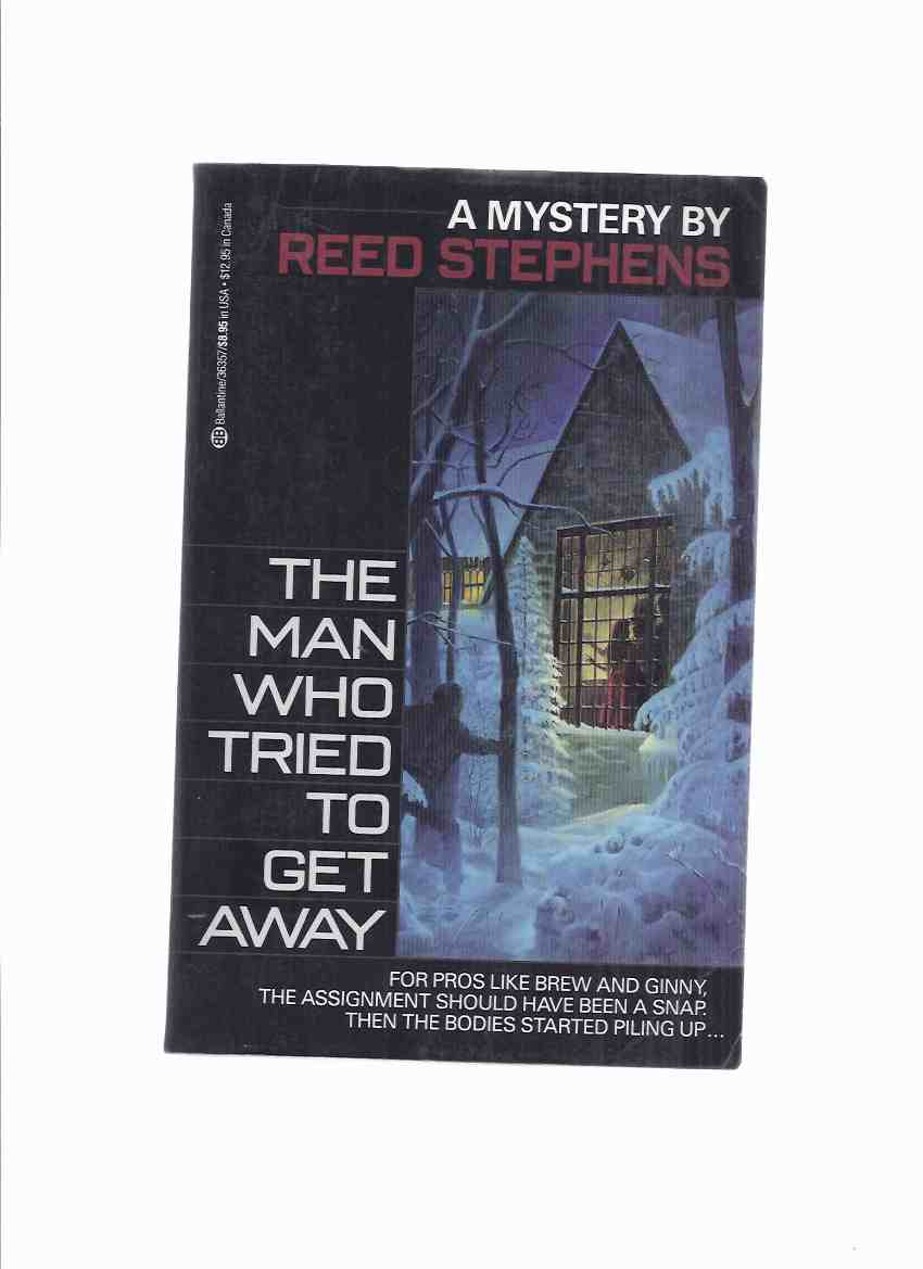 Image for The Man Who Tried to Get Away -by Reed Stephens (aka Stephen R Donaldson ) ---a Signed Copy